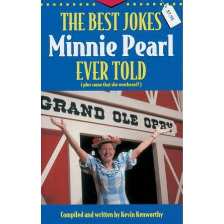 The Best Jokes Minnie Pearl Ever Told - eBook (Best Non Veg Jokes Ever)