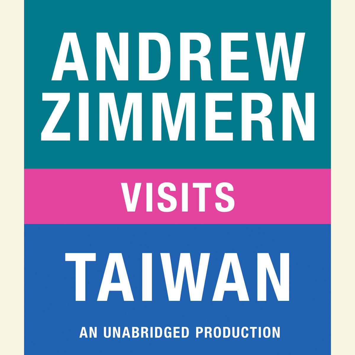 Andrew Zimmern visits Taiwan - Audiobook