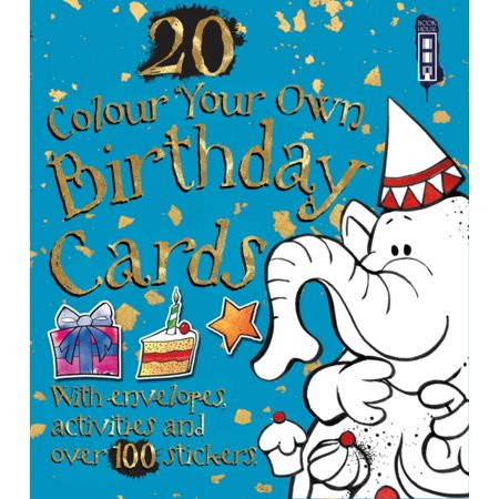 Colour Your Own Birthday Cards (with envelopes) (Card Book)