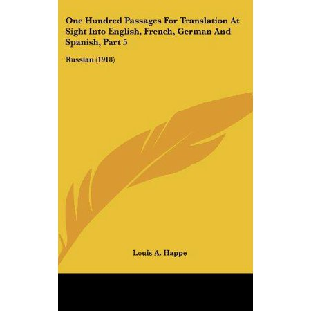 One Hundred Passages For Translation At Sight Into English  French  German And Spanish  Part 5