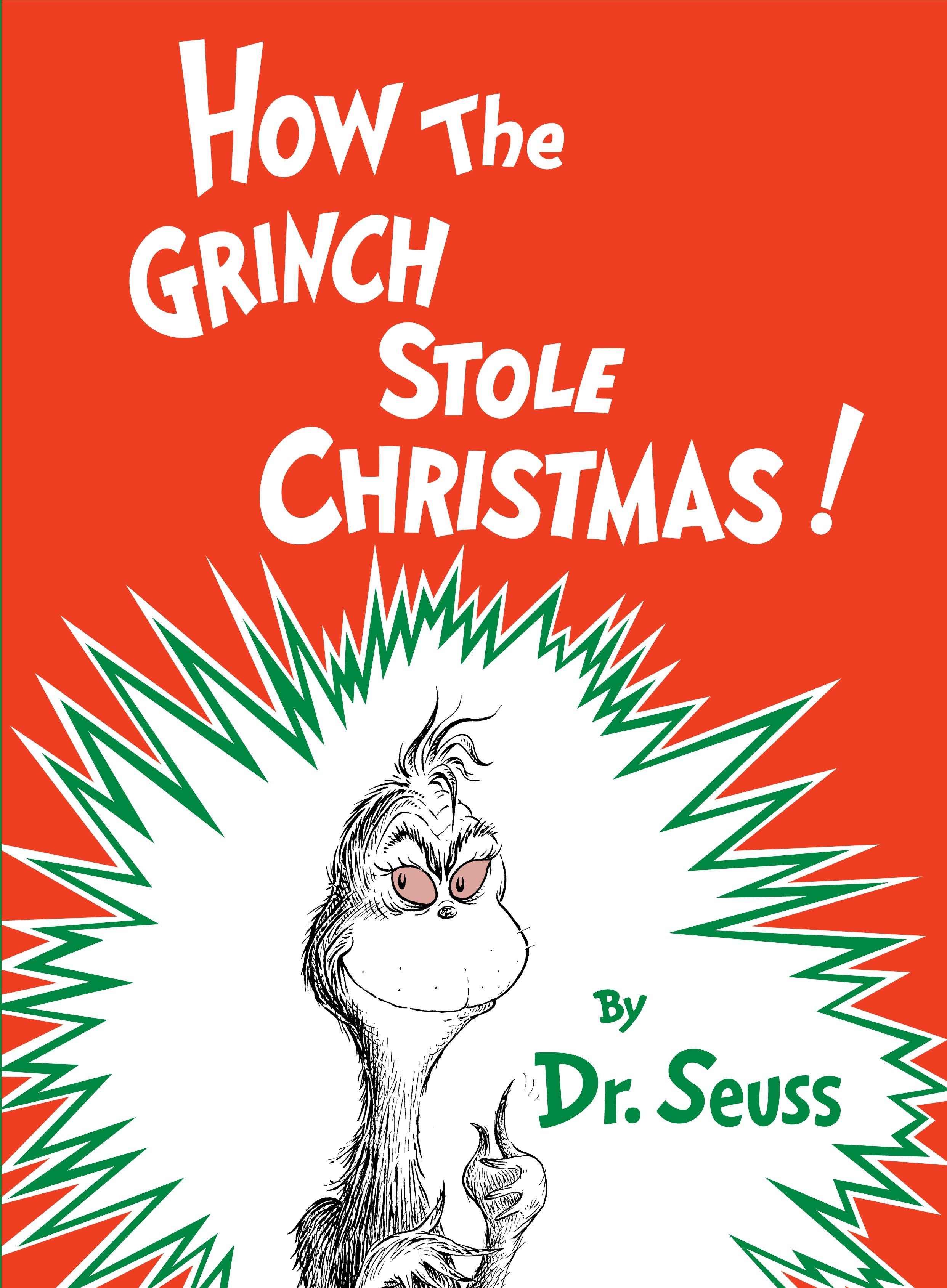 How the Grinch Stole Christmas! (Hardcover)