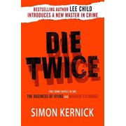 Die Twice : Two Crime Novels in One (The Business of Dying and The Murder Exchange)
