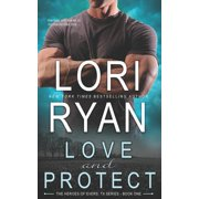 Heroes of Evers, TX: Love and Protect: a small town romantic suspense novel (Paperback)