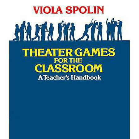 Theater Games for the Classroom : A Teacher's Handbook