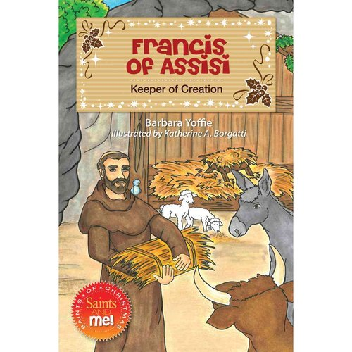 Francis of Assisi: Keeper of Creation
