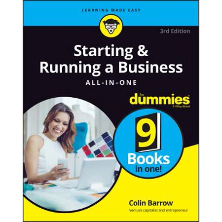 Starting and Running a Business All-In-One for