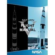 Saturn V Flight Manual (Hardcover)
