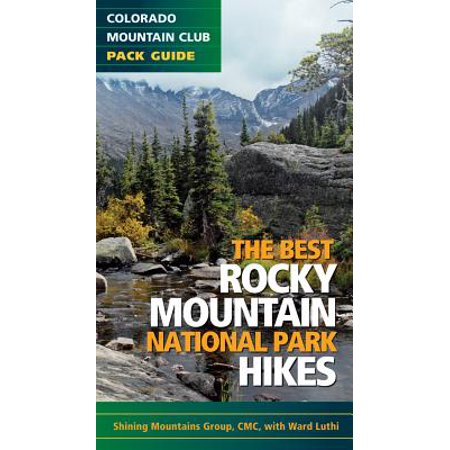 The best rocky mountain national park hikes (paperback):