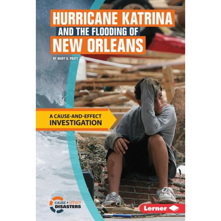 Hurricane Katrina and the Flooding of New Orleans - eBook