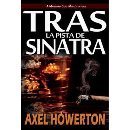 Tras la Pista de Sinatra (Spanish NA) - eBook