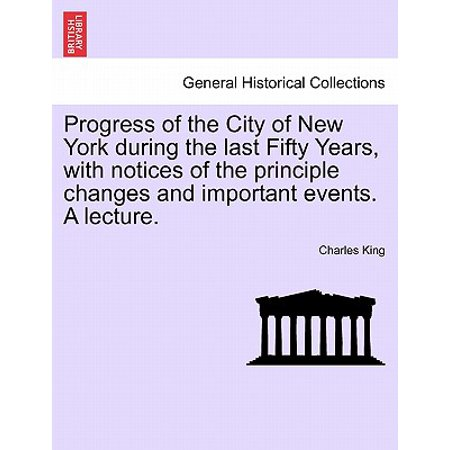 Redwood City Events (Progress of the City of New York During the Last Fifty Years, with Notices of the Principle Changes and Important Events. a)