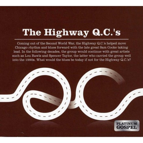 Platinum Gospel: The Highway QC's