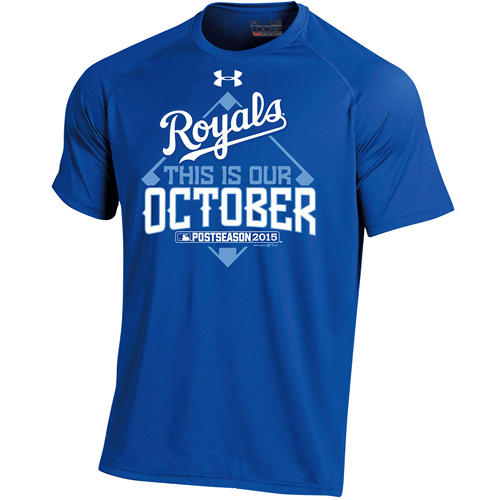 Kansas City Royals Under Armour 2015 Postseason This Is Our October T-Shirt - Royal