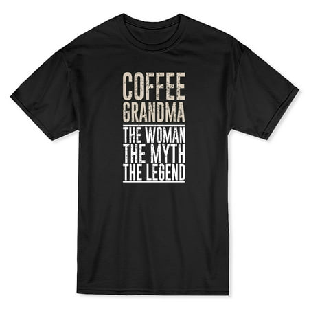 Coffee Grandma The Woman The Myth The Legend Quote Mens Black Funny