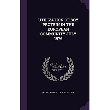 Utilisation des protéines de soja dans la Communauté européenne Juillet 1976