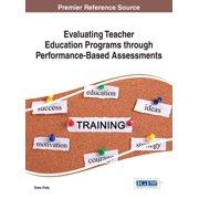 Evaluating Teacher Education Programs through Performance-Based Assessments - eBook