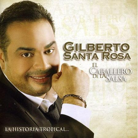 El Caballero De La Salsa: La Historia Tropical (Gilberto Santa Rosa Karaoke Que Alguien Me Diga)
