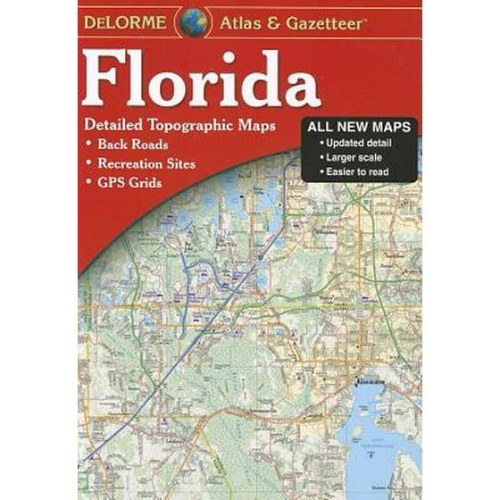 Detailed Florida Map.Delorme Florida Atlas Gazetteer Detailed Topographic Maps Back Roads Recreation Sites Gps Gr 9780899333991