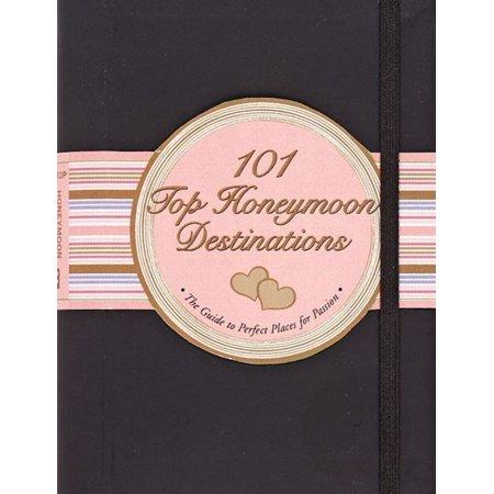 101 Top Honeymoon Destinations - eBook