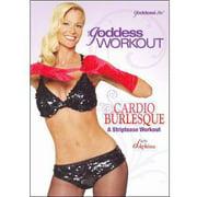 The Goddess Workout: Cardio Burlesque - A Striptease Workout (Full Frame)