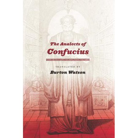 The Analects of Confucius - eBook (The Analects Of Confucius A Philosophical Translation)