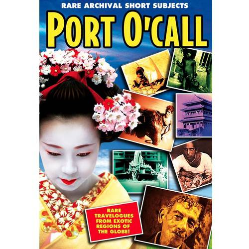 Port O'Call: Rare Archival Short Subjects