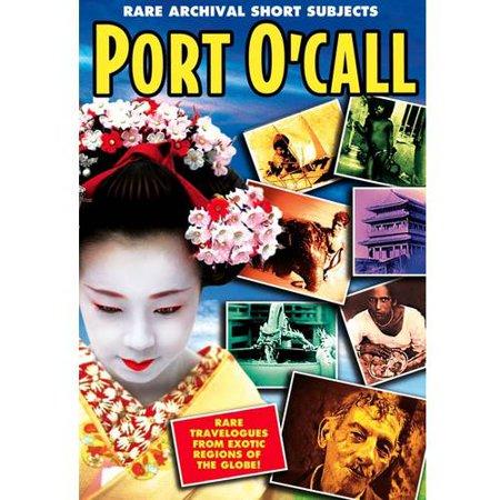 Port O'Call: Rare Archival Short Subjects
