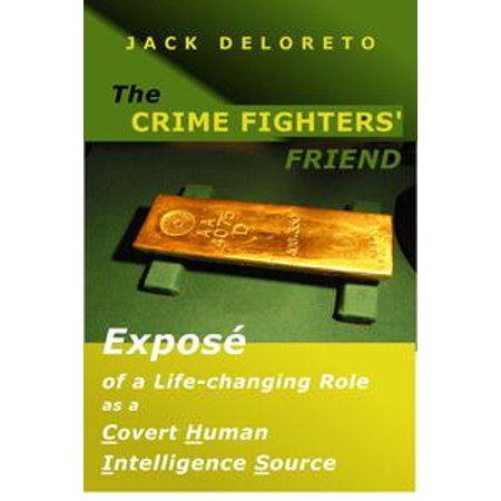 The Crime Fighters' Friend - eBook