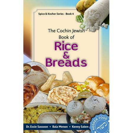 The Cochin Jewish Book Of Rice & Breads - -