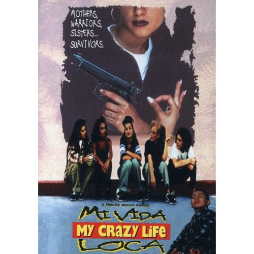 My Crazy Life (Mi Vida Loca) (Widescreen)