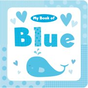 My Book of Blue (Board Book)