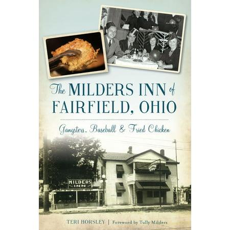 The Milders Inn of Fairfield, Ohio: Gangsters, Baseball & Fried Chicken - eBook](City Of Fairfield Ohio)