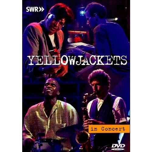 Ohne Filter - Musik Pur: Yellowjackets In Concert