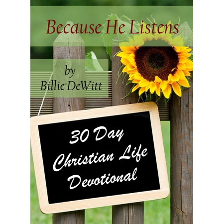 Because He Listens: 30 Day Devotional - eBook ()