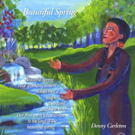 Denny Carleton   Beautiful Spring  Cd