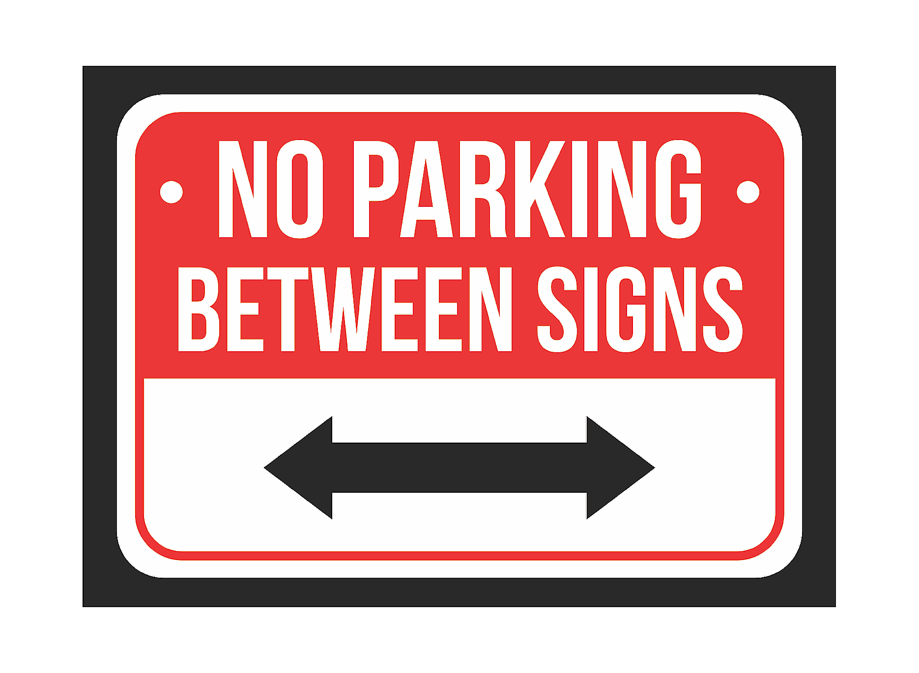 - No Parking Between Double Arrow Print Red, White And Black Notice