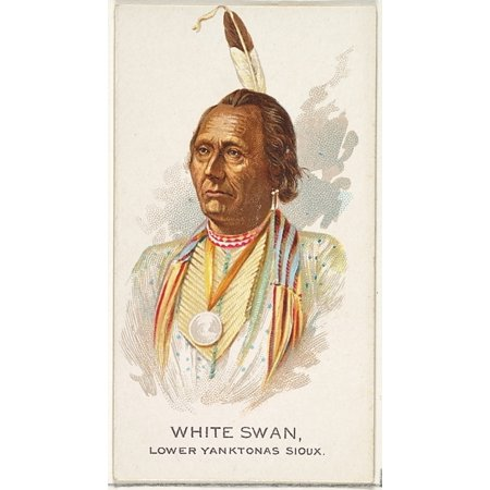 White Swan Lower Yanktonas Sioux from the American Indian Chiefs series (N2) for Allen & Ginter Cigarettes Brands Poster Print (18 x