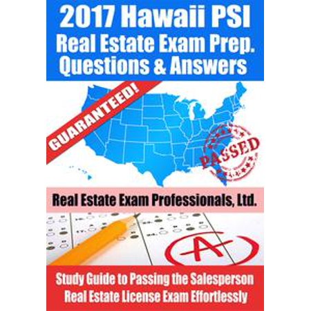 Halloween In Hawaii 2017 (2017 Hawaii PSI Real Estate Exam Prep Questions, Answers & Explanations: Study Guide to Passing the Salesperson Real Estate License Exam Effortlessly -)