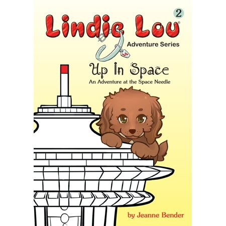 Space Needle (Up in Space: An Adventure at the Space Needle - eBook)