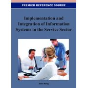 Implementation and Integration of Information Systems in the Service Sector - eBook