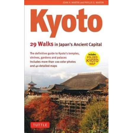 Kyoto  29 Walks In Japans Ancient Capital