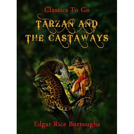 - Tarzan and the Castaways - eBook