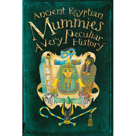 Ancient Egyptian Mummies: A Very Peculiar History(tm)](Ancient Egyptian Costume Ideas)