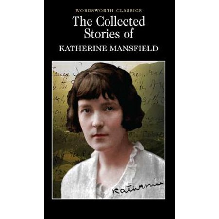 The Collected Short Stories of Katherine