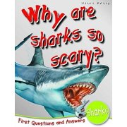 Why Are Sharks So Scary?.