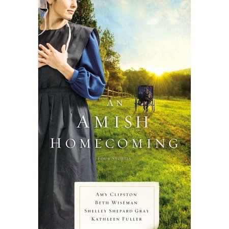 An Amish Homecoming : Four -