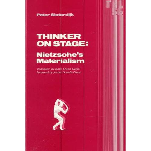 Thinker on Stage: Nietzsche's Materialism