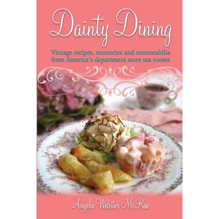 Dainty Dining : Vintage Recipes, Memories and Memorabilia from America's Department Store Tea Rooms - Vintage Halloween Recipes