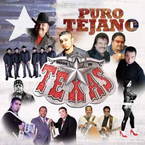 Puro Tejano: Made In Texas