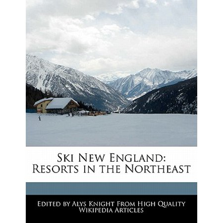 Ski New England : Resorts in the Northeast